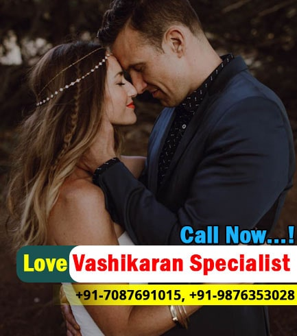 How to Get Your Ex Girlfriend Back   Call +91-7087691015   India