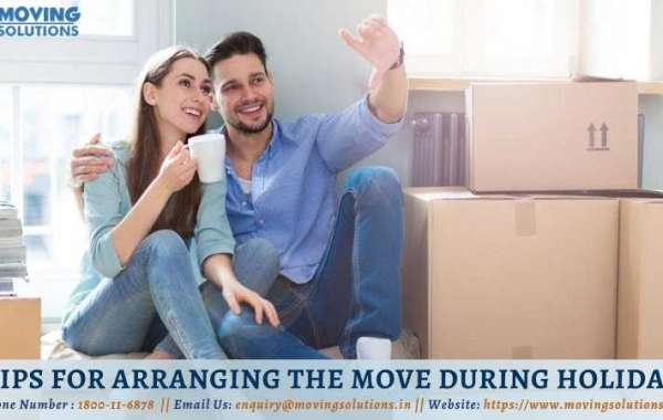 3 Tips For Arranging The Move During Holidays