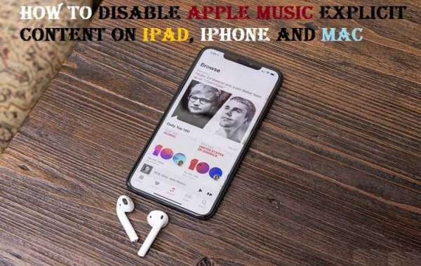 How to Disable Apple Music Explicit Content on iPad, iPhone and Mac