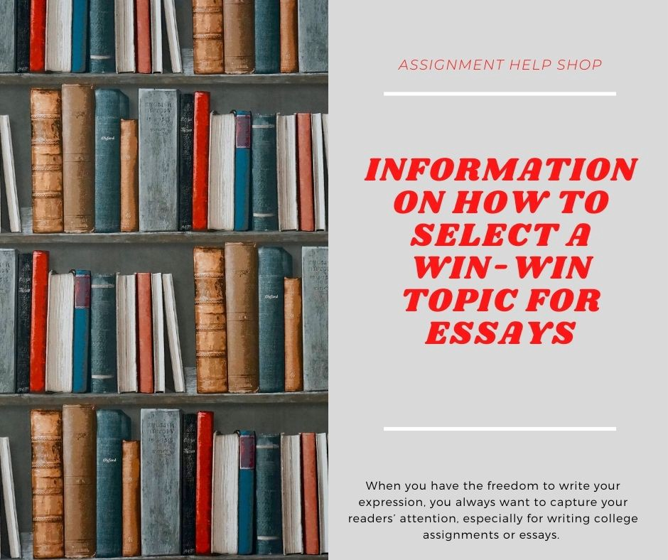 Information On How To Select A Win-Win Topic For Essays   by ricky sam   Apr, 2021   Medium