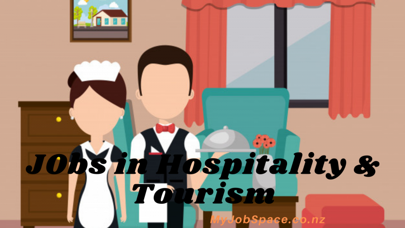 Rewarding Future to Choose best Hospitality & Tourism, Jobs: nzmyjobspace — LiveJournal