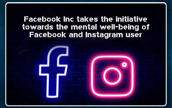 Facebook Inc takes the initiative towards the mental well-being of Facebook and Instagram users