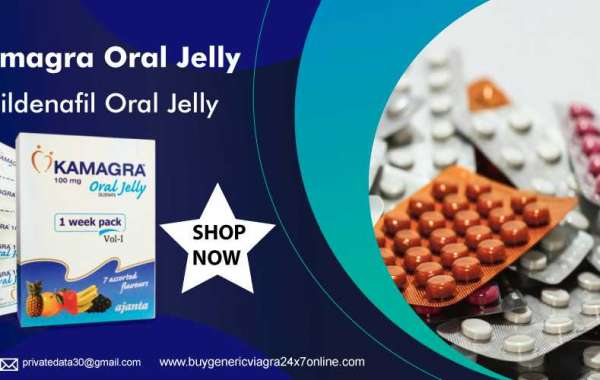 Kamagra Oral Jelly: Remedy Erectile Disorder In A Low-Priced Way