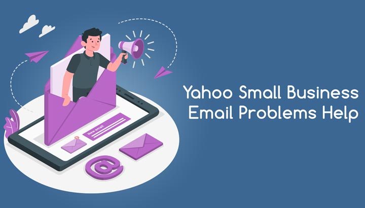 Yahoo Small Business Email problems   Setting up Yahoo Business Email