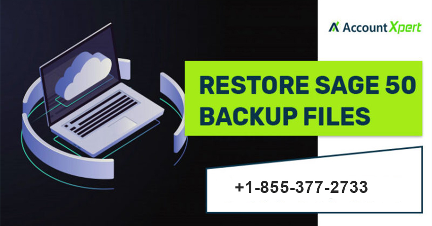 How to Restore Sage 50 Backup Files   AccountXpert