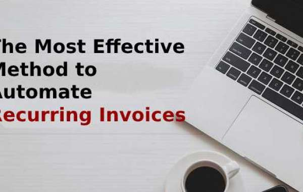 The Most Effective Method to Automate Recurring Invoices in QuickBooks