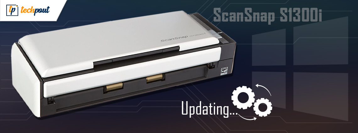ScanSnap S1300i Drivers Download & Update For Windows 10   TechPout
