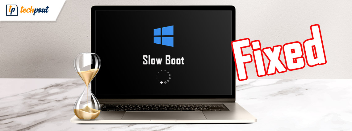 FIXED: Windows 10 Slow Boot [2021 Complete Guide]   TechPout