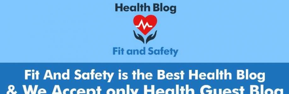 Fit and Safety Health Guest Blog Cover Image