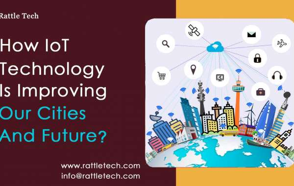 How IoT Technology Is Improving Our Cities And Future?