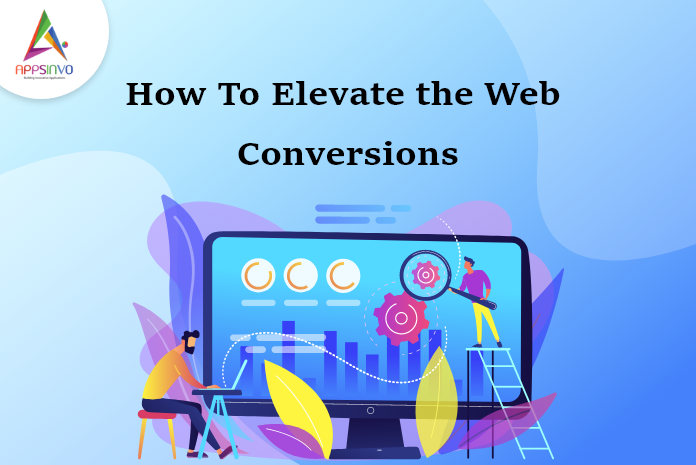 Appsinvo : How To Elevate the Web Conversions